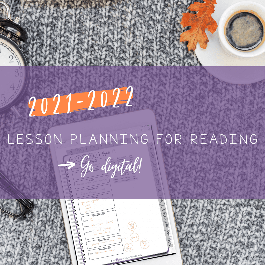 Lesson planning for reading in 2021-2022, go digital!